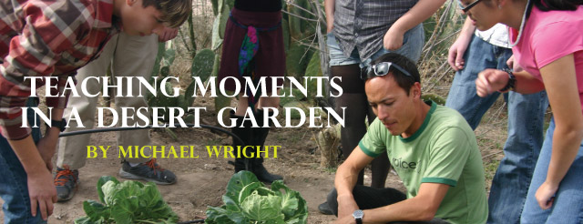 teaching moments in a desert garden title card